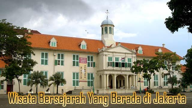 Wisata Bersejarah Yang Berada di Jakarta